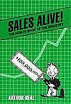 Sales Alive!: The How to Book of the Industry by Heal, Arthur