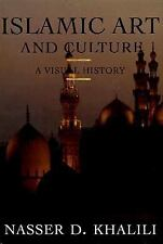 Islamic Art and Culture: A Visual History