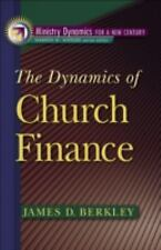 Ministry Dynamics for a New Century: The Dynamics of Church Finance by James...