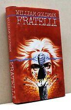 FRATELLI - W. Goldman [Libro]