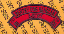 A Battery 1st Bn 2nd ADA Air Defense Artillery SENTRY DOG HANDLER scroll arc tab