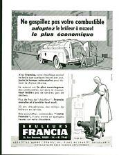 """Publicité Ancienne """" Bruleurs à Mazout FRANCIA 1953 ( P.33 )"""
