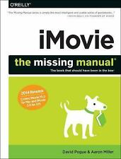 iMovie : The Missing Manual - 2014 Release, Covers Imovie 10. 0 for Mac and...
