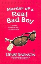 Murder of a Real Bad Boy 8 by Denise Swanson (2006, Paperback)
