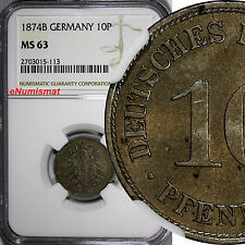 Germany - Empire Wilhelm I 1874-B 10 Pfennig NGC MS63 TOP GRADED BY NGC KM# 4