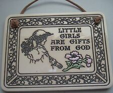 Trinity Pottery Wall Plaque Little Girls are Gifts From God Girl in Hat Flowers