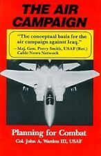 VG, Air Campaign: Planning for Combat (An Afa Book Future Warfare, Vol 3), Warde