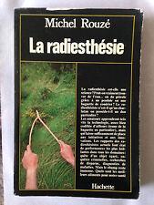 LA RADIESTHESIE 1978 MICHEL ROUZE