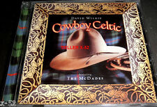 DAVID WILKIE cd COWBOY CELTIC the McADADES shannon johnson Colin Lay