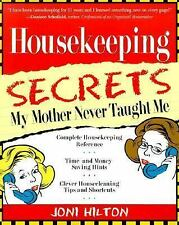 Housekeeping Secrets My Mother Never Taught Me, Hilton, Joni, Good Book