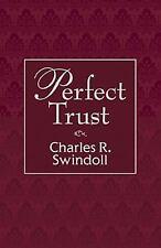 Perfect Trust