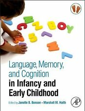 Language, Memory, and Cognition in Infancy and Early Childhood (2009, Hardcover)