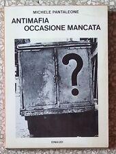 33772 M. Pantaleone - Antimafia occasione mancata - Einaudi - 1969 (IV edizione)