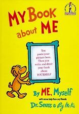Classic Seuss: My Book about Me by Me Myself, with Some Help from My Friends ...