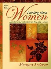 Thinking About Women: Sociological Perspectives on Sex and Gender (8th Edition),