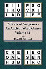 A Book of Anagrams - an Ancient Word Game: Volume 2 by Daniel Wieczorek...