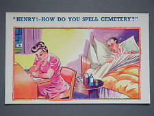 R&L Postcard: Comic, HB 4384 Henry Man in Bre Ill Poorly, Cemetery Wife