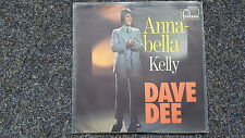 "Dave Dee-ANNABELLA/Kelly 7"" single GERMANY"