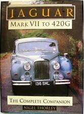 JAGUAR MARK VII TO 420G THE COMPLETE COMPANION - THORLEY ISBN:1870979419 SIGNED