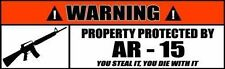 Warning Sign Stickers Property Protected by AR-15 Decal (2 PACK)  OWS 023