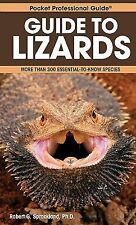 Guide to Lizards: More Than 300 Essential-to-Know Species (Pocket Professional G