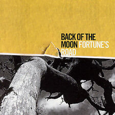 BACK OF THE MOON-FORTUNE`S ROAD  CD NEW