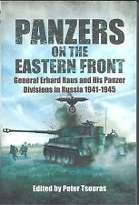 Panzers on the Eastern Front: General Erhard Raus and His Panzer Divisions NEW