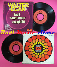 LP 45 7'' WALTER EGAN Hot summer nights Make it alone 1978 france no cd mc dvd