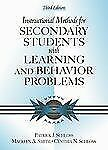 Instructional Methods for Secondary Students with Learning and Behavior Problem