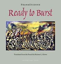 Ready to Burst, Frankétienne