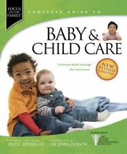 BABY AND CHILD CARE: FROM PRE-BIRTH THROUGH THE TEEN YEARS, PAUL C. REISSER