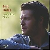 Phil Hulse - Unpredicted Storm (2008)  CD  NEW/SEALED  SPEEDYPOST