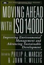 Wiley Series in Environmental Quality Management: Moving Ahead with ISO 14000...