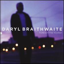 DARYL BRAITHWAITE - FOREVER THE TOURIST CD (SHERBET/COMPANY OF STRANGERS) *NEW*