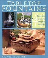 TABLETOP FOUNTAINS by Dawn Cusick (2000) DIY 40 Easy Projects to Make