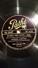 FRANCE 78 rpm RECORD Pathe GEORGES GUETARY Chanson ROBIN DES BOIS / CABALLERO