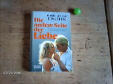 Buch von Marie Louise Fischer Roman Die andere Seite der Liebe
