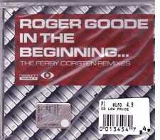 ROGER GOODE IN THE BEGINNING... THE FERRY CORSTEN REMIXES CD  SEALED SIGILLATO