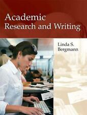 Academic Research and Writing by Linda Bergmann (2009, Paperback)