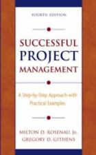 Successful Project Management: A Step-by-Step Approach with Practical Examples,