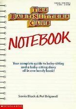 The Baby-Sitters Club Notebook (The Baby-Sitters Club) Sonia Black, Pat Brigand