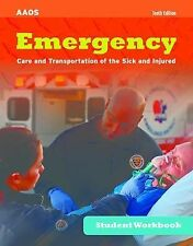 Emergency Care and Transportation of the Sick and Injured Student Workbook by Am
