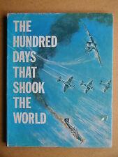 The Hundred Days That Shook The World. 1969 HB DJ. RAF Battle of Britain