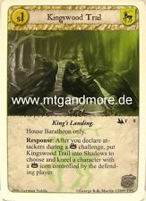 A game of thrones LCG - 1x Kingswood Trail #008 - City of Secrets