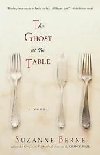 The Ghost at the Table: A Novel (Shannon Ravenel Books)-ExLibrary