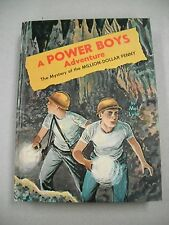 "A POWER BOYS ADVENTURE ""THE MYSTERY OF THE MILLION-DOLLAR PENNY"" BY LYLE! FINE!"