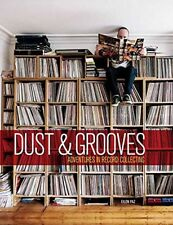 Dust and Grooves: Adventures in Record Collecting (Hardcover), Ei. 9781607748694