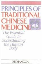 Principles of Traditional Chinese Medicine: The Essential Guide to Understanding