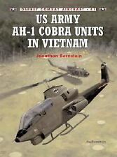 US Army AH-1 Cobra Units in Vietnam (Osprey) (US Helicopters in Vietnam)
