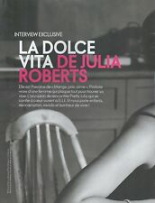 ▬► CLIPPING JULIA ROBERTS Dolce Vita 8 pages